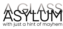 link to home page of aglassasylum.com